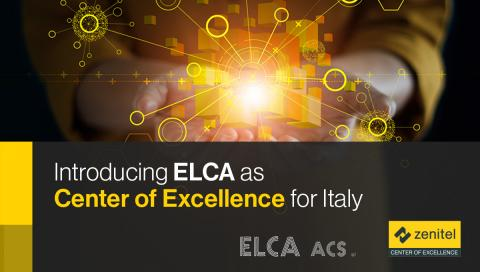 Zenitel Appoints ELCA ACS Srl  Center of Excellence for Italy